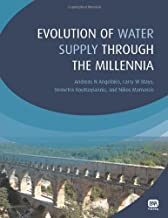 Evolution of Water Supply Through the Millennia