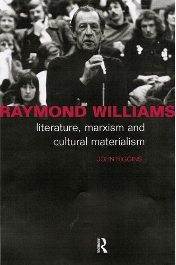 恥ばか硬化するRaymond Williams (English Edition)