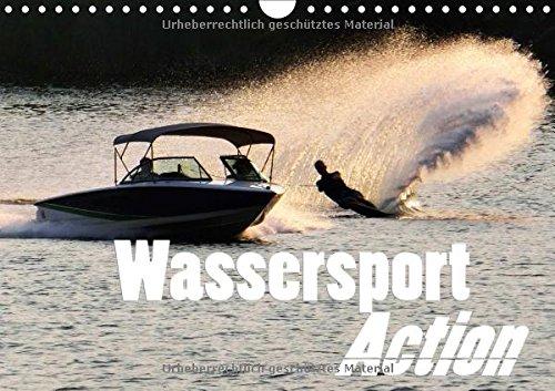 Wassersport Action (Wandkalender 2018 DIN A4 quer): Die ganze spannende Welt des Wassersportes - vereint in einem Kalender (Monatskalender, 14 Seiten )
