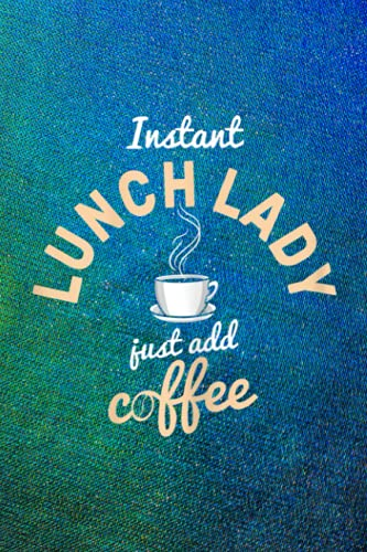 Monthly To Do List: Womens Instant Lunch Lady Add Coffee Cafeteria Worker Lunch Lady