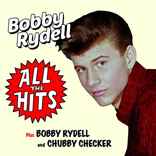 All The Hits (+ Bobby Rydell And Chubby Checker)