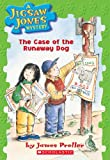 The Case of the Runaway Dog (Jigsaw Jones Mystery)
