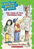 The Case of the Runaway Dog (Jigsaw Jones Mystery)