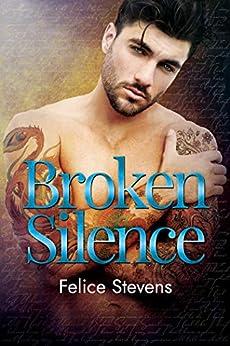 Broken Silence (Rock Bottom Book 1) by [Felice Stevens]