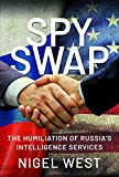 Spy Swap: The Humiliation of Russia's Intelligence Services