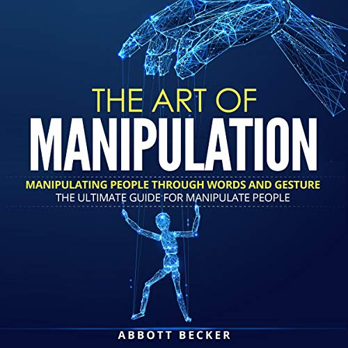 The Art of Manipulation cover art