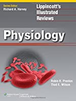Lippincott's Illustrated Reviews: Physiology (Lippincott's Illustrated Reviews Series)