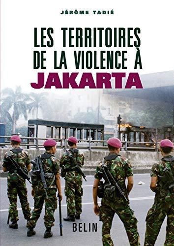 Les territoires de la violence à Jakarta