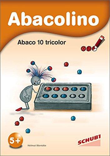 Abaco tricolor: Abacolino - Abaco 10 tricolor: Arbeitsheft