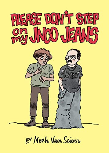Please Don't Step on My JNCO Jeans (English Edition)