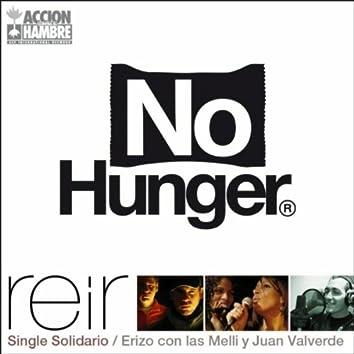 Reir (No Hunger)