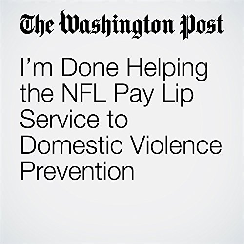 I'm Done Helping the NFL Pay Lip Service to Domestic Violence Prevention copertina