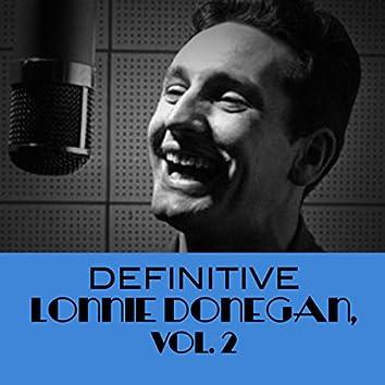 Definitive Lonnie Donegan, Vol. 2