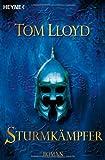 Tom Lloyd: Sturmkämpfer