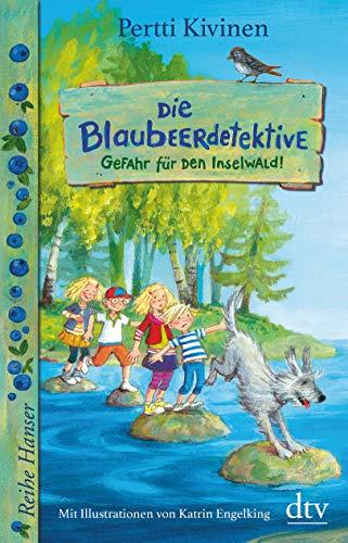 Image of Die Blaubeerdetektive (1), Gefahr für den Inselwald! (Die Blaubeerdetektiv-Reihe, Band 1)