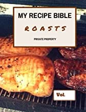 My Recipe Bible - Roasts: Private Property