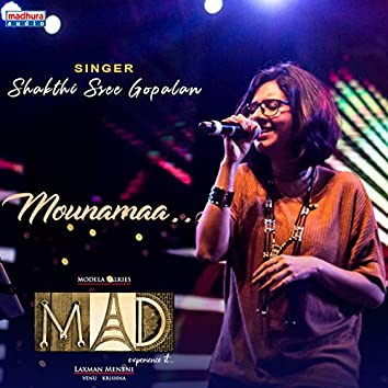 Mounamaina Gaanamaa (feat. Mohith Rahmanic) [Mad Movie]