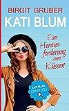 Eine Herausforderung zum Küssen: Kati Blum