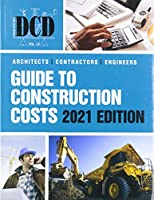 2021 DCD Architects, Contractors, Engineers Guide to Construction Costs