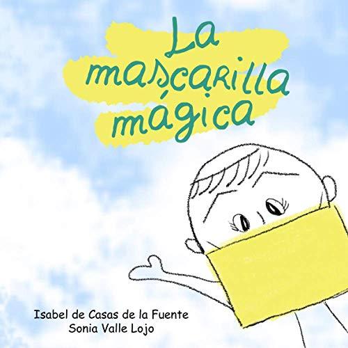 La mascarilla mágica