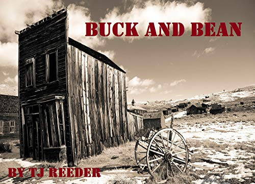 Buck and Bean by [TJ Reeder]