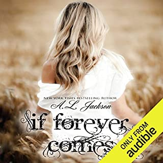 If Forever Comes     The Regret Series              By:                                                                                                                                 A. L. Jackson                               Narrated by:                                                                                                                                 Andi Arndt                      Length: 6 hrs and 52 mins     261 ratings     Overall 4.3