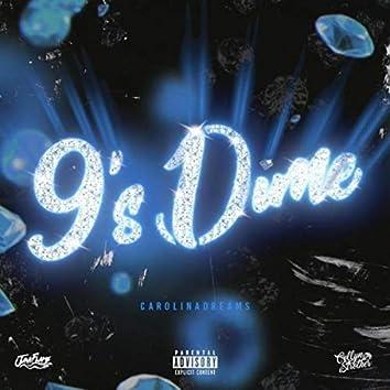9's Dime
