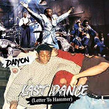 Last Dance (Letter to Hammer)