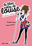 Golden voice - Le Bloc-notes de Louise - tome 2
