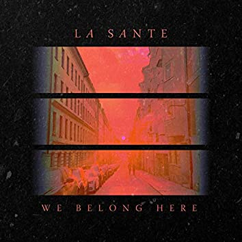 We Belong Here