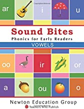 Sound Bites Vowels: Phonics for Early Readers (Sound Bites Phonics)