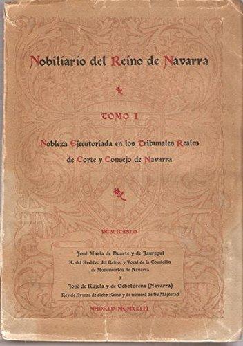 NOBILIARIO DEL REINO DE NAVARRA. TOMO I