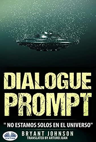 Dialogue Prompt de Bryant Johnson