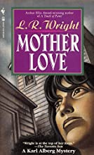 Mother Love (Karl Alberg #7)
