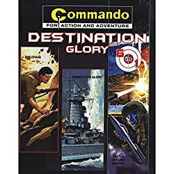 Commando Destination Glory (6 in 1) Paperback