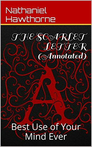 Amazon Com The Scarlet Letter Annotated Please Review Ebook Hawthorne Nathaniel Kindle Store
