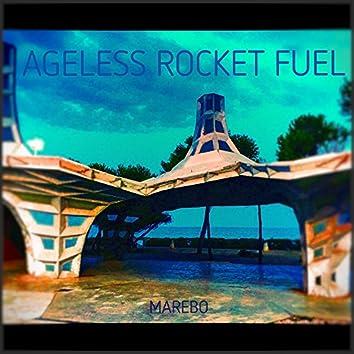 Ageless Rocket Fuel