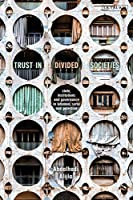 Trust in Divided Societies: State, Institutions and Governance in Lebanon, Syria and Palestine