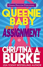 Queenie Baby: On Assignment : Romantic Comedy Mystery