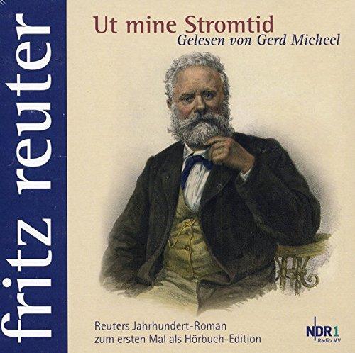 Ut mine Stromtid: Fritz Reuter gelesen von Gerd Micheel (11 CDs)
