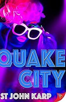 Quake City by [St John Karp]
