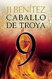 Caballo de Troya 9. Cana (Spanish Edition) (Caballa de Troya) by Juan José Benítez (2012-01-31)
