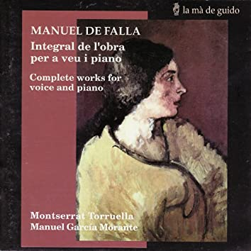 Falla: Complete Works for Voice and Piano