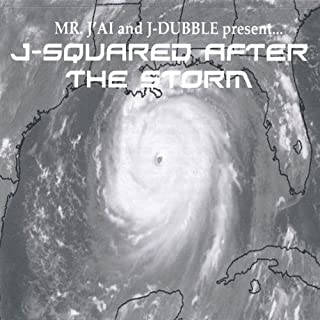 Mr. Jai & J-Dubble Presentj-Squared After the Stor by J-Squared (2005-11-08)