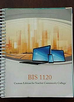 Spiral-bound BIS 1120 Custom Edition for Sinclair Community College Book