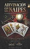 Adivinación con los Naipes: Interpretación Baraja Española