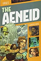 The Aeneid: A Graphic Novel (Classic Graphic Fiction)