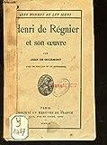 HENRI DE REGNIER ET SON OEUVRE / COLLECTION