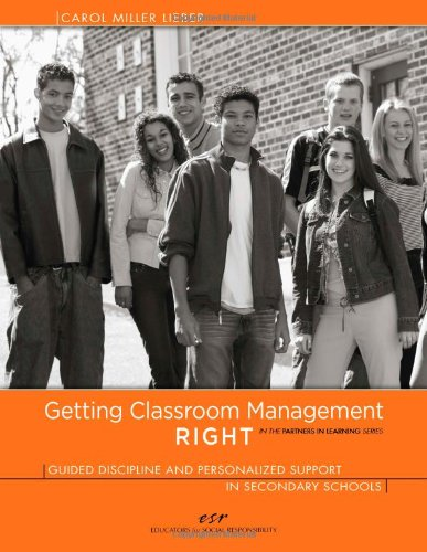 Compare Textbook Prices for Getting Classroom Management RIGHT: Guided Discipline and Personalized Support in Secondary Schools In the Partners in Learning Series 49002nd Edition ISBN 9780615281230 by Carol Miller Lieber