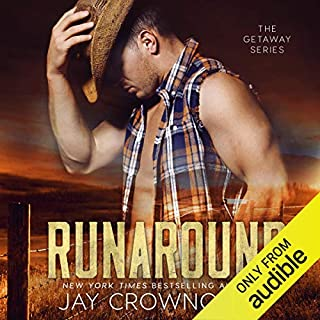 Runaround                   Written by:                                                                                                                                 Jay Crownover                               Narrated by:                                                                                                                                 Lynn Norris,                                                                                        Aiden Snow                      Length: 7 hrs and 49 mins     Not rated yet     Overall 0.0